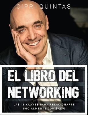 El libro del Networking Cipri Quintas