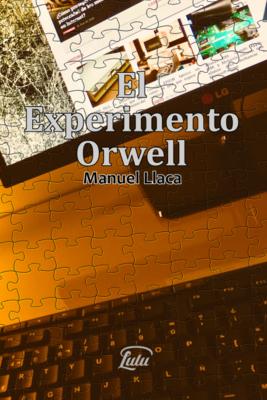 Foto de El Experimento Orwell