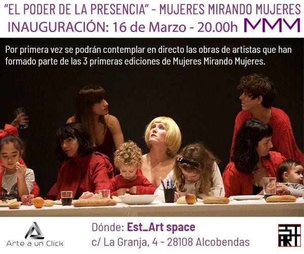 """Se inaugura el evento y exposición MMM Mujeres Mirando Mujeres """"El poder de la presencia"""""""