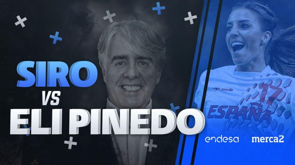 Conversaciones Endesa con Siro López: Eli Pinedo