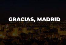 gracias Madrid