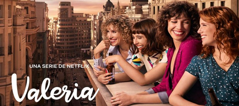 Valeria- Solo por Netflix