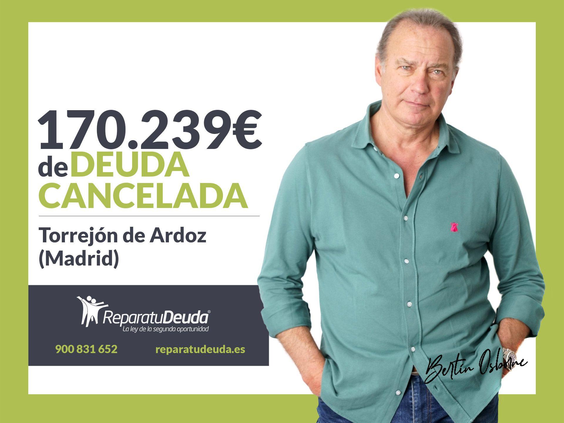 Repara tu Deuda Abogados cancela 170.239€ en Torrejón de Ardoz (Madrid) con la Ley de Segunda Oportunidad